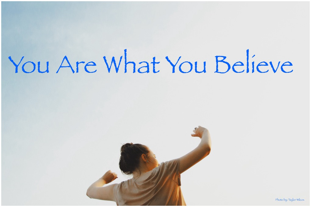 Belive in Yourself : This Is Why When You Believe You Can, You Will